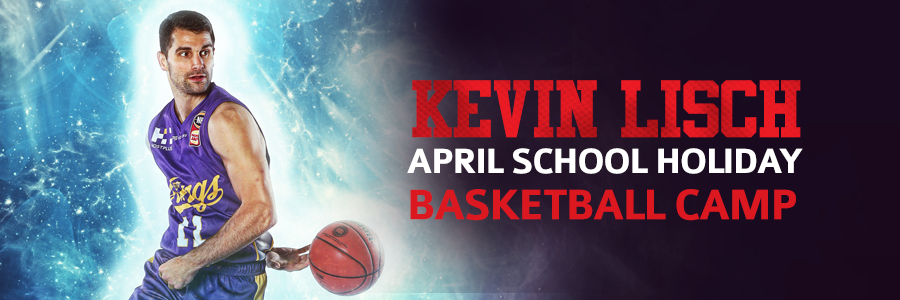 KEVIN LISCH APRIL SCHOOL HOLIDAY BASKETBALL CAMP – OLYMPIC PARK – AGES 5 TO 15